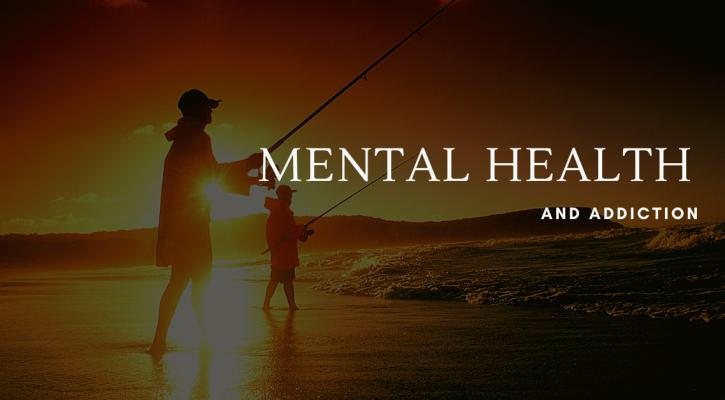 mental health and addiction